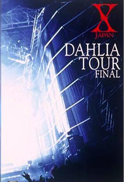[LIVE] X JAPAN DAHLIA TOUR FINAL  Xjapan