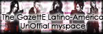 The Gazette Latino America UnOfficial - Portal Thegazetteunofficialmyspace