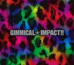 yo presento a: LM.C! GIMMICALIMPACT