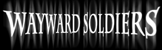 Wayward Soldiers