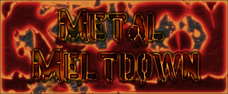 Metal Meltdown