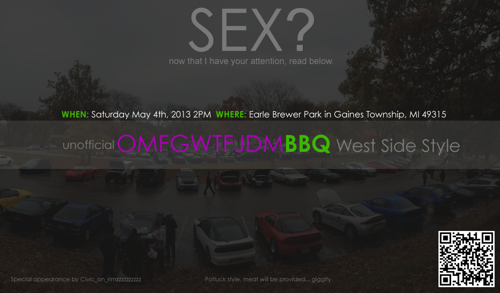 unofficial OMFGWTFJDMBBQ West side style :D  WestSideOMGWTFBBQ
