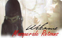 Foro gratis : The Masquerade, Retours Welcome-11