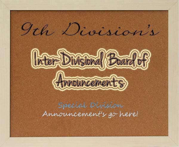 [九 9th Division] Inter-Divisional Announcement Board 9thDivyAnnouncements