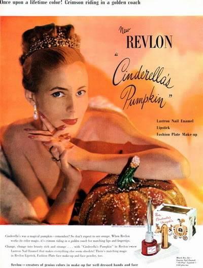 NEW Revlon Ads ~ 1940s Blog_Revlon_1947_Cinderella_Pumpkin