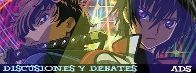 ~| Discusion y Debates |~
