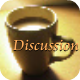 Have a casual conversation over a cup of coffee