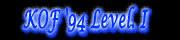 KOF '94 Level.I