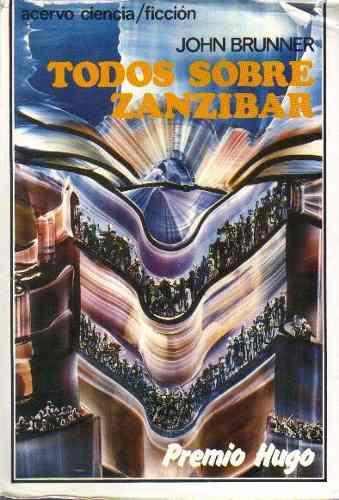 Stand on Zanzibar: La novela de ficción escrita hace más de cuarenta años que predijo el futuro Stand-on-zanzibar_zps9bcd45d3