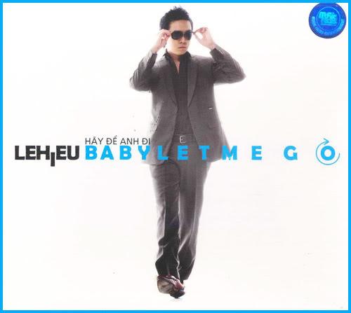 Lê Hiếu Vol6 - Baby let me go! BabyLetMeGo_LeHieu