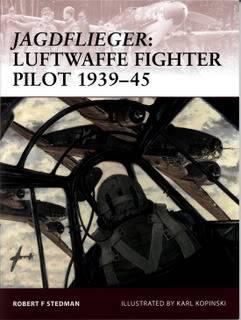 Osprey Warrior - 122 - Jagdflieger - Luftwaffe Fighter Pilot 1939-45 Warrior-122-Jagdflieger-Luftwaff-1