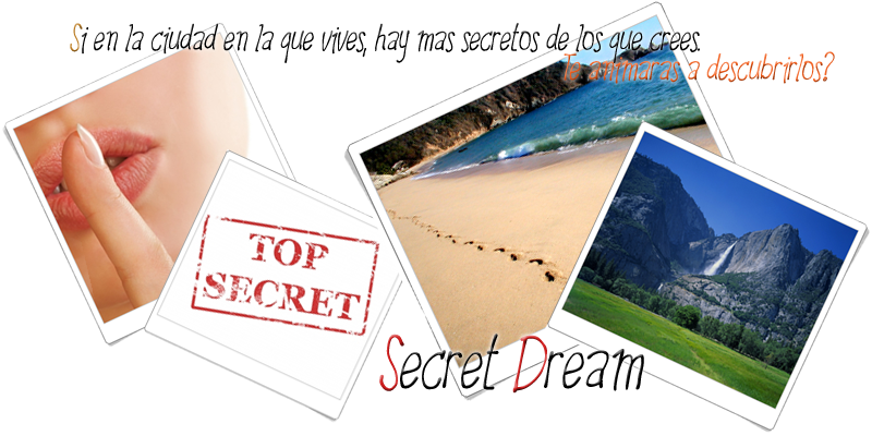 #.Secret Dream~