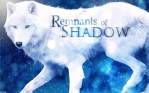 Remnants of Shadow RmntsShdw1