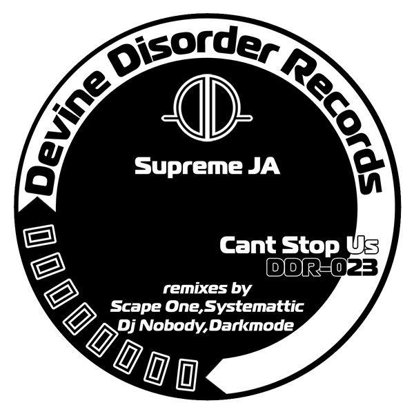 SUPREM.JA_Cant Stop Us_Divine Disorder DDR023 DDR023