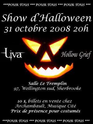 LIVA / HOLLOW GRIEF / Show d'Halloween à Sherbrooke ! 31-10-2008