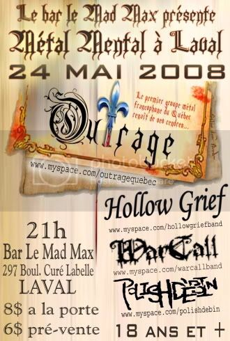 OUTRAGE  / HOLLOW GRIEF / POLISHDEBIN + invité HGMadMax24-04-200823