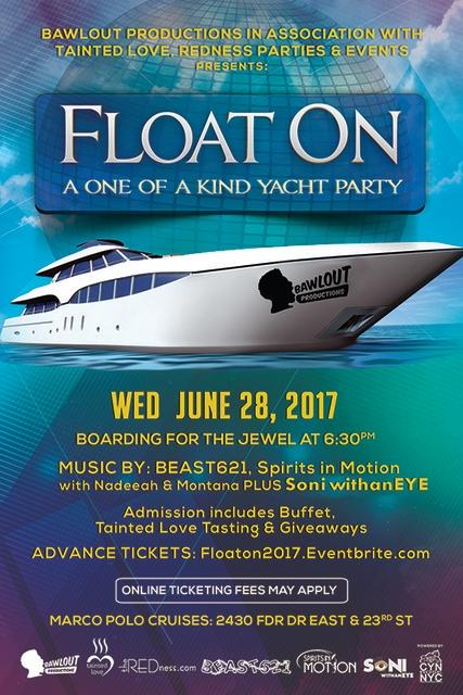 6/28-Float On Yacht Party+Tainted Love Tasting w/BEAST621, Nadeeah, Montana, Soni Float%20On%202017%20flyer-smaller_zpsa0dadbol