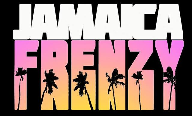 JAMAICA FRENZY-March 2019 w/Anané & Louie Vega, Body & Soul & much more!! Jamaica%20Frenzy_zpshhzqtjn2