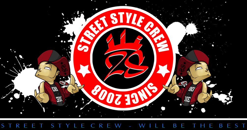 Street Style Crew - Will Be The Best