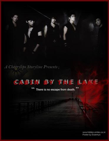 Cabin By The Lake.....Prologue (Yunjae and the rest DBSK) Ca