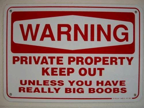 Sign sign everywhere a sign ( Warning could be graphic ) Signs-Boobs