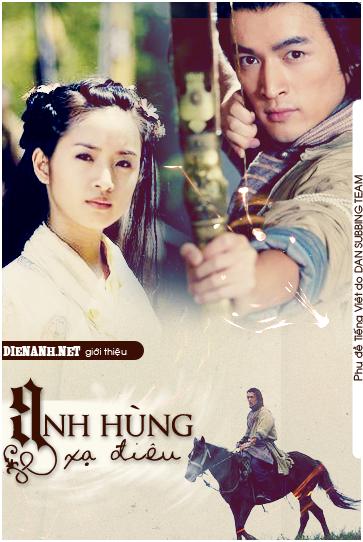 [Drama][Viet Sub][2008] Tân Anh hùng xạ điêu - Hồ Ca, Lâm Y Thần [50/50] AHXD1