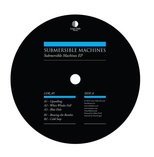Submersible Machines - Submersible Machines EP - Lunar Disko LDR05_SideAB_2