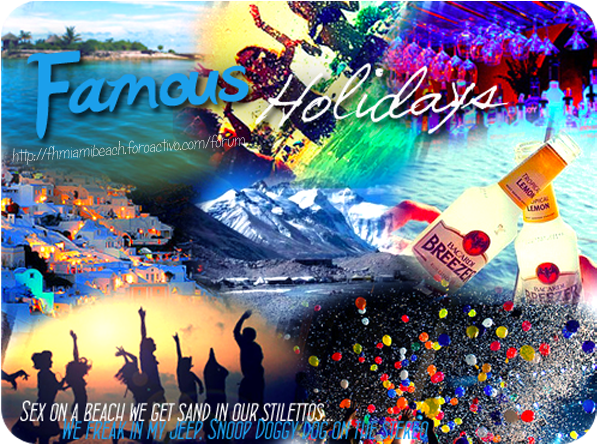Famous Holidays#