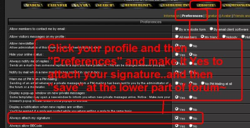 To see your signature.. do this one~ Sigforum