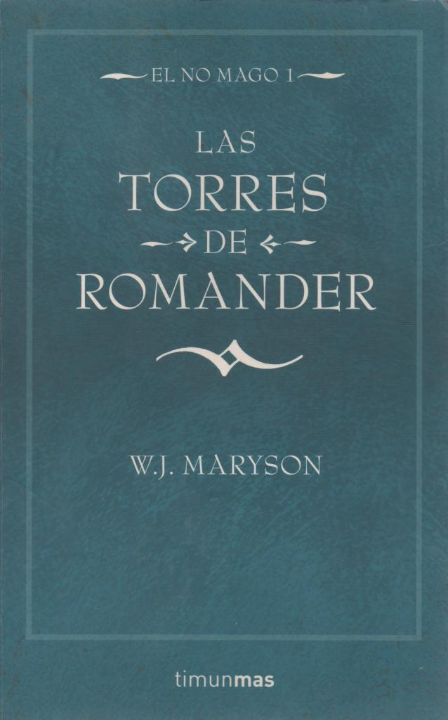 Trilogía El no mago - W. J. Maryson Portada1