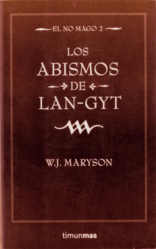 Trilogía El no mago - W. J. Maryson Portada2