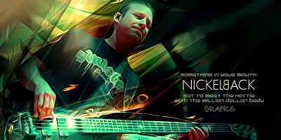 Mike :) NICKELBACK