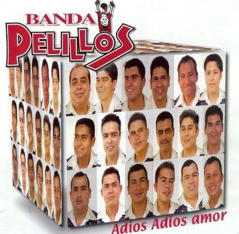 Banda Pelillos - Adios Adios Amor Adios-Adios-Amor
