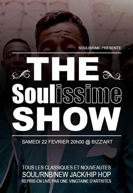 The Soulissime Show | SAM 22 FEV | 20h | Bizz'art Soulissimeshowweb_zpsefbade08