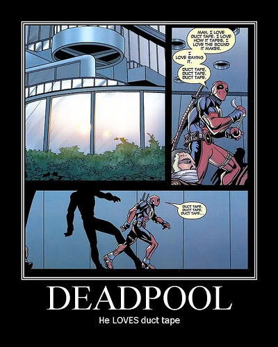 The Funny Pictures Thread! DeadpoolDuctTape