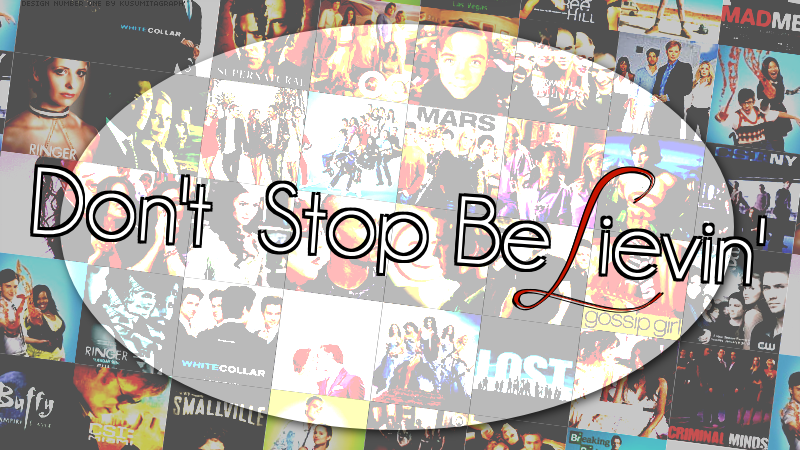 Don't stop belivin'