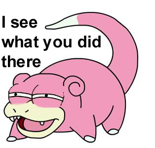 My Pokémans, let me show you them! - Page 5 Slowpoke