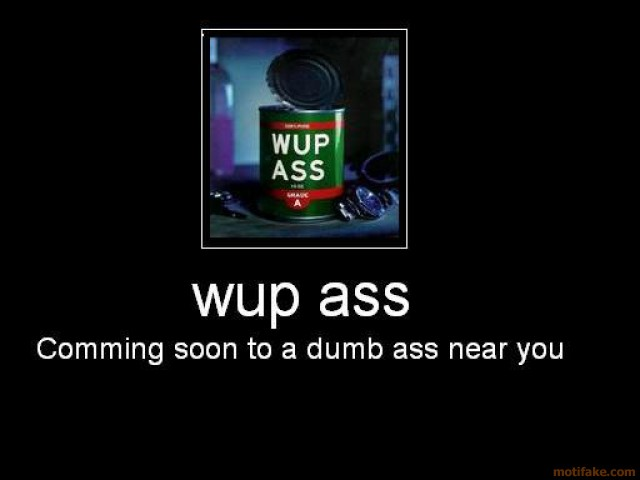 Funny Pictures - Page 4 WupAss