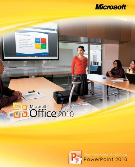 [Tài liệu] Hướng dẫn sử dụng Microsoft Office 2010 ( Word, Excel, PowerPoint ) Giao_trinh_huong_dan_pp_2010-3