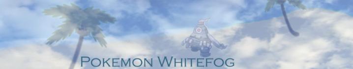 Pokemon Whitefog Ghyyyygf