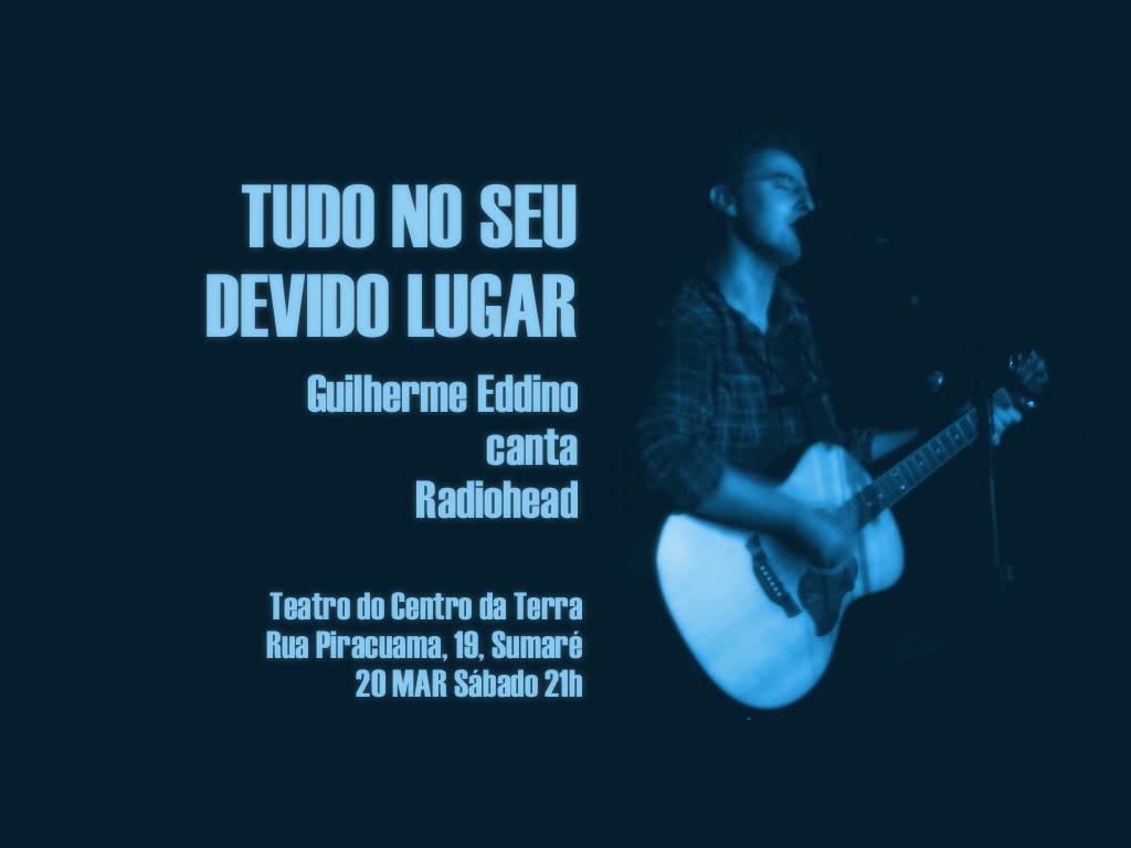 Guilherme Eddino canta Radiohead! Flyer