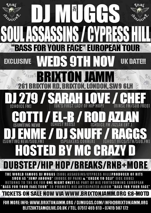Cypress Hill's DJ Muggs at Brixton Jamm 9 Nov with Sarah Love & 279 JAMMflyer