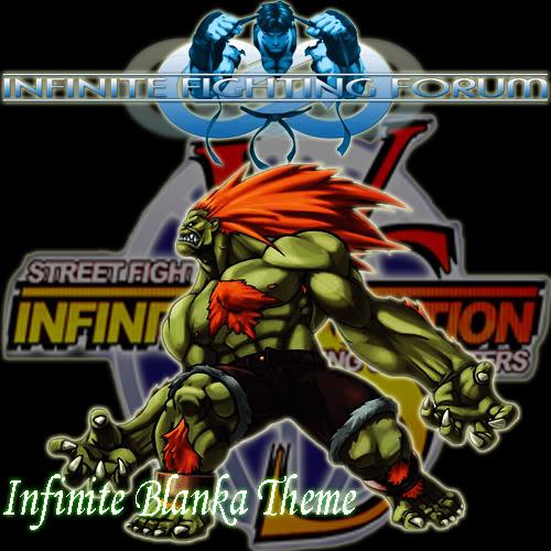 Infinite Blanka Theme by Skeletor-EX InfiniteBlankatheme