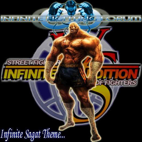 Infinite Sagat Theme by Skeletor-EX InfiniteSagattheme