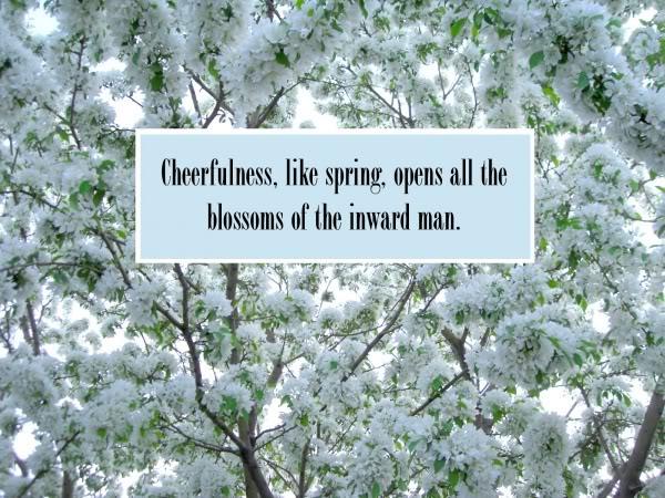 Cheerfulness.... Cheerfulness