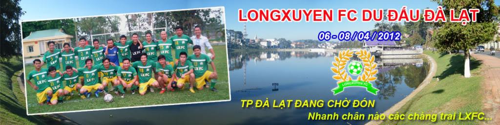 CHƯƠNG TRÌNH LONGXUYEN FC DU ĐẤU ĐÀ LẠT - 2012 BannerWebDLAT