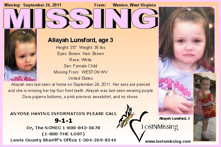 "Aliayah Lunsford, 3 YR OLD, MISSING IN WEST VIRGINIA/ Lunsford home declared a ""crime scene""/ Mother of Aliayah Lunsford Indicted for Federal Fraud Charges/Reward of $20K Offered by the FBI/Mother released after serving eight months for welfare fraud Alunsford"
