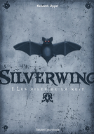 [Oppel, Kenneth] Silverwing Silverwing