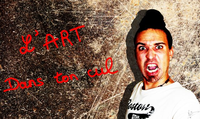 L'art dans ton cul Lartdanstoncul_640