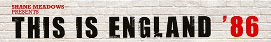 англия - Это Англия '86 / This is England '86 3ecd9331ad3ca63e7a97bfb87df3a87b
